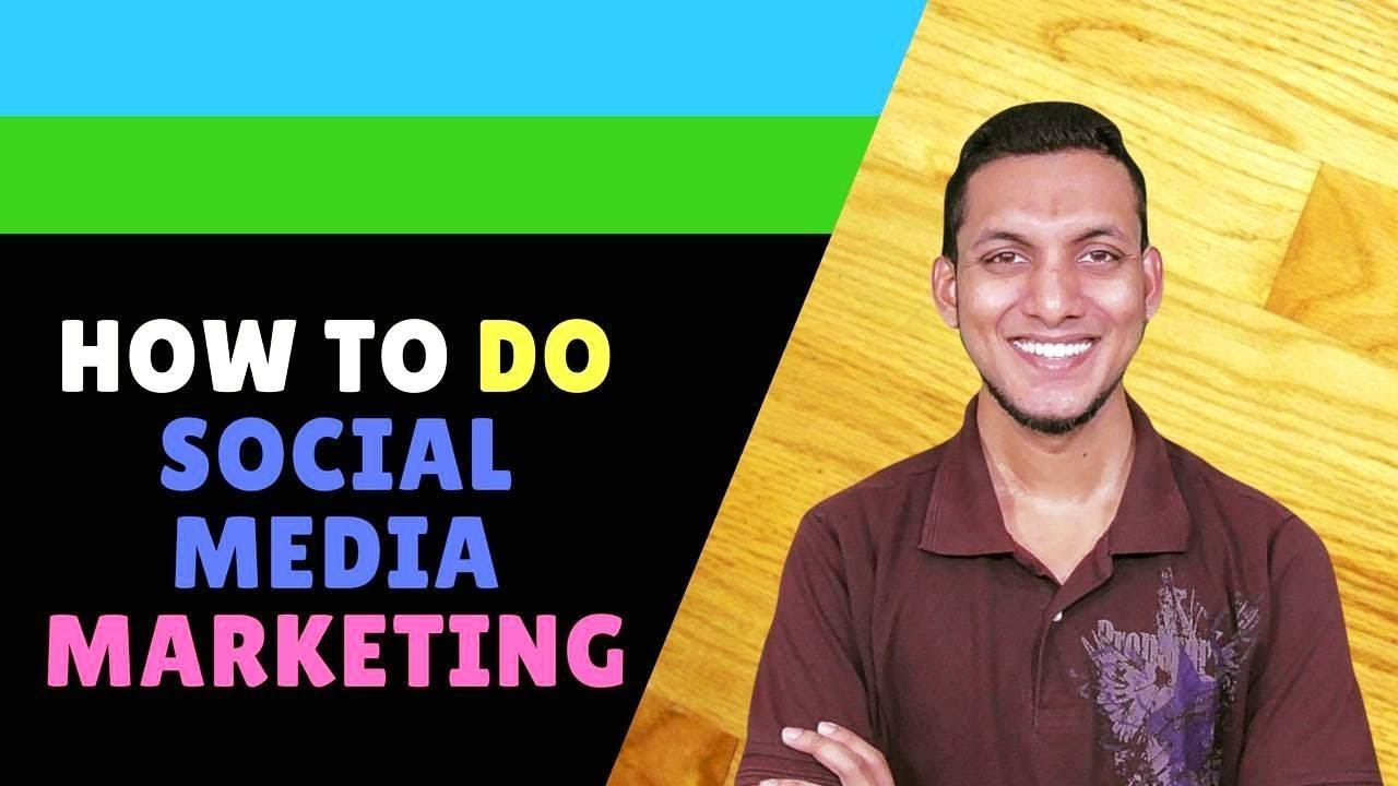 How To Do Social Media Marketing – Social Media Marketing Tips And Tricks