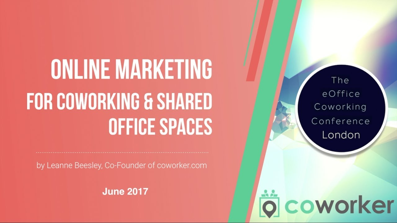 Online Marketing Tips & Tools for Coworking Spaces and Shared Office Spaces