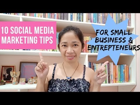 10 Social Media Marketing Tips for Small Business and Entrepreneurs | Nel Sembrano