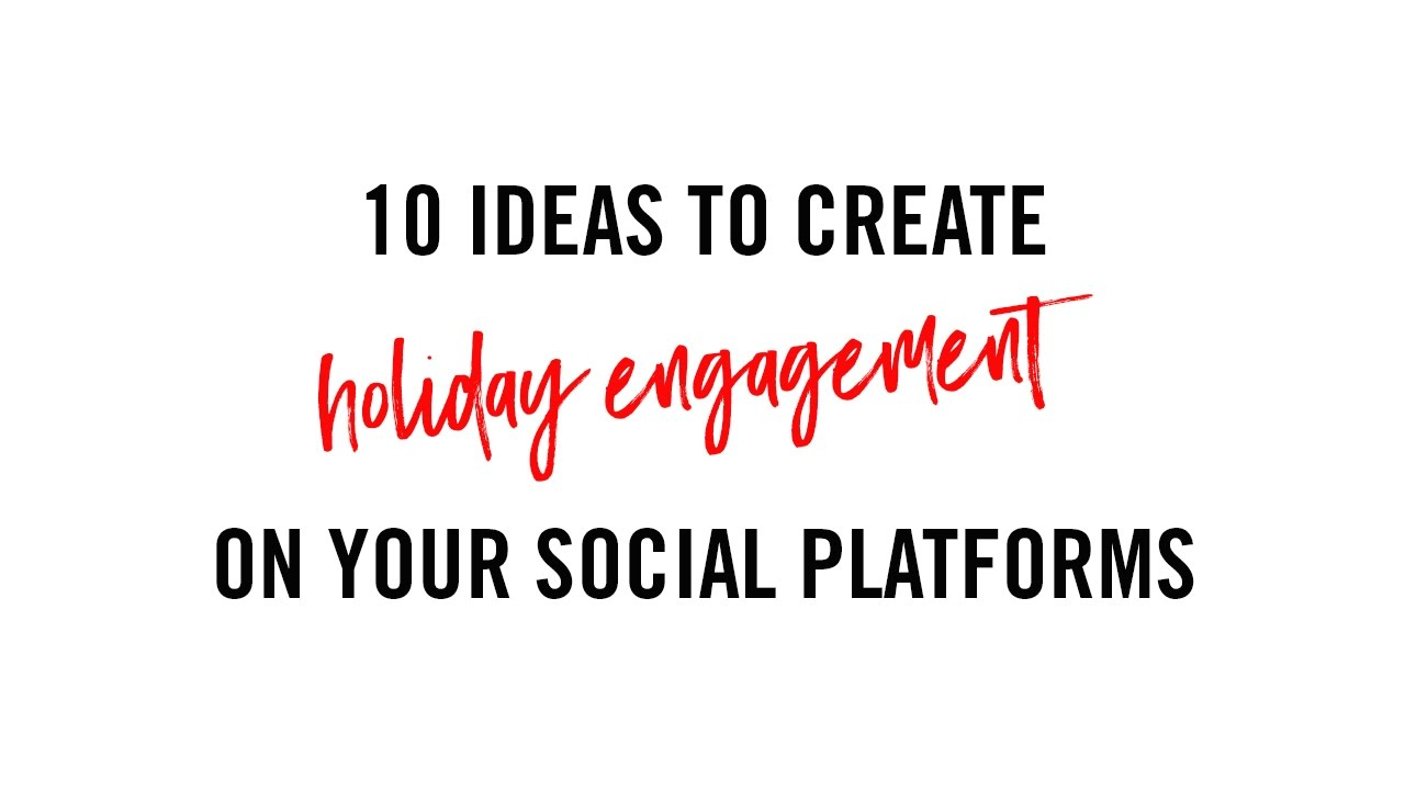 Social Media Marketing Tips for Holiday Engagement